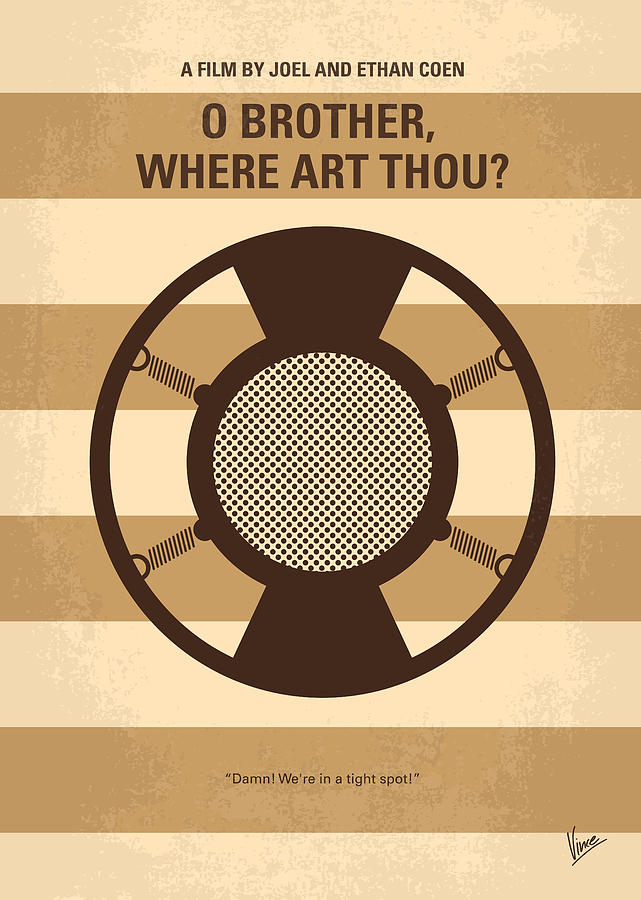No055 My O Brother Where Art Thou Minimal Movie Poster Digital Art  - No055 My O Brother Where Art Thou Minimal Movie Poster Fine Art Print