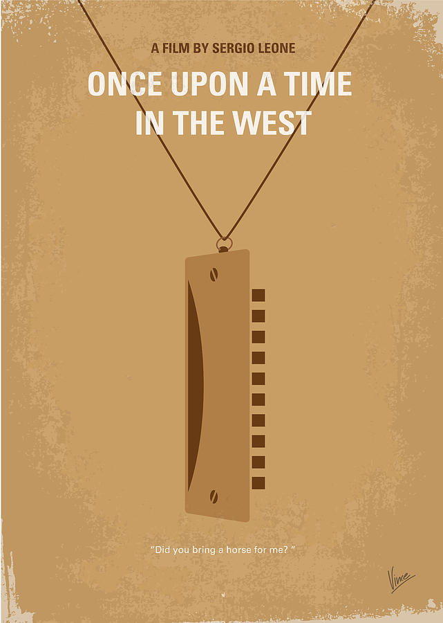 No059 My Once Upon A Time In The West Minimal Movie Poster Digital Art  - No059 My Once Upon A Time In The West Minimal Movie Poster Fine Art Print