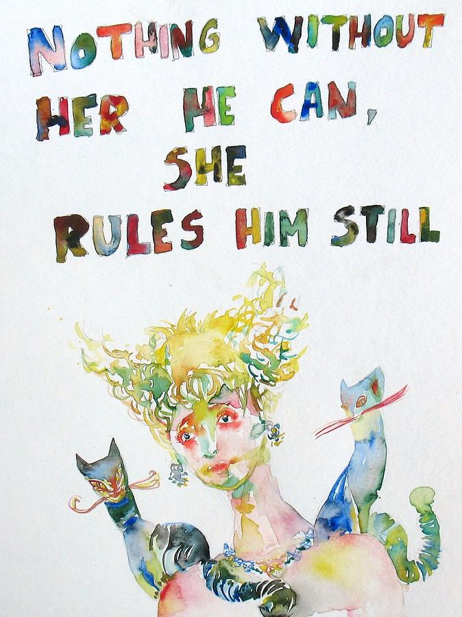 Nothing Without Her He Can She Rules Him Still Painting