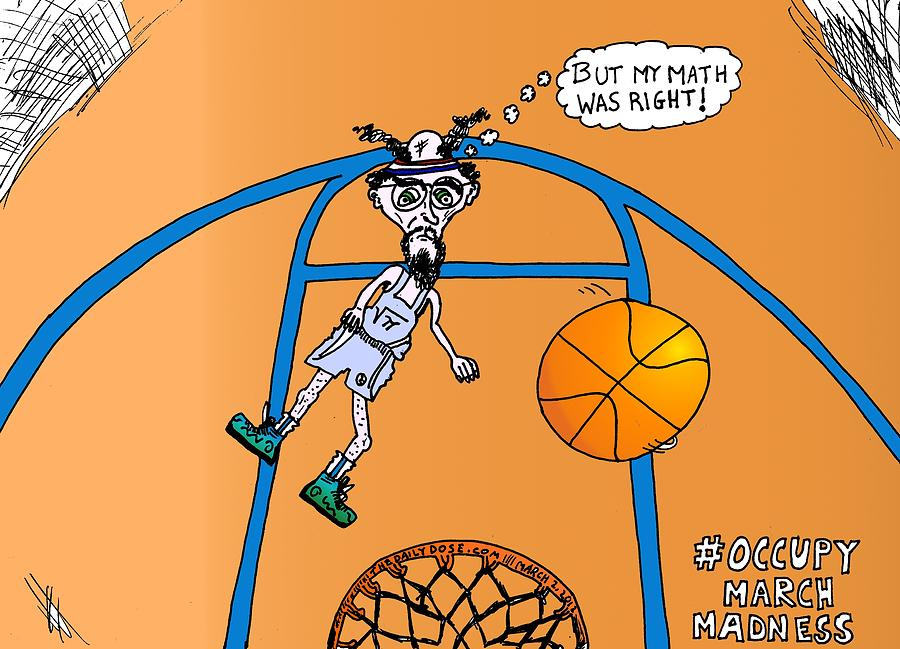 Occupy March Madness Cartoon Drawing  - Occupy March Madness Cartoon Fine Art Print