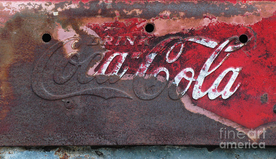 Old Rusty Coca Cola Sign Photograph  - Old Rusty Coca Cola Sign Fine Art Print