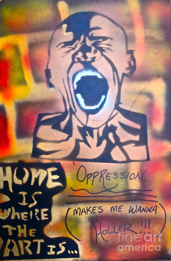 Oppression Makes Me Wanna Holler Painting  - Oppression Makes Me Wanna Holler Fine Art Print