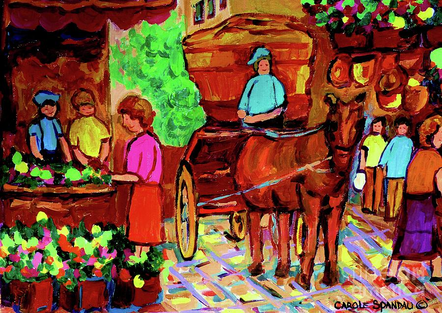 Paintings Of Montreal Streets Old Montreal With Flower Cart And Caleche By Artist Carole Spandau Painting