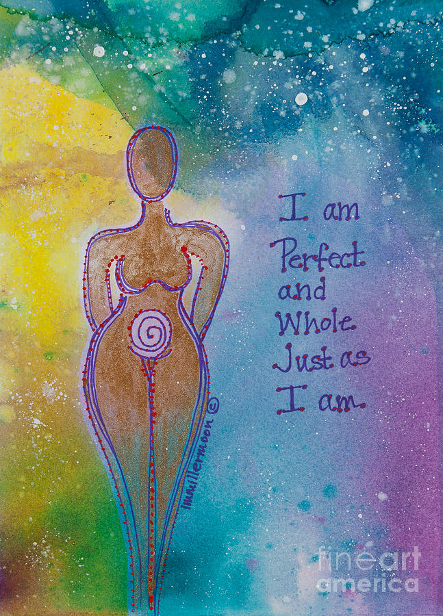 Perfect And Whole Painting  - Perfect And Whole Fine Art Print
