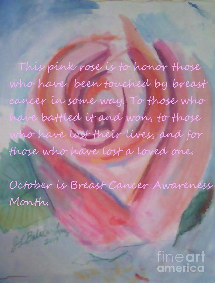Pink Rose Breast Cancer Awareness Painting  - Pink Rose Breast Cancer Awareness Fine Art Print