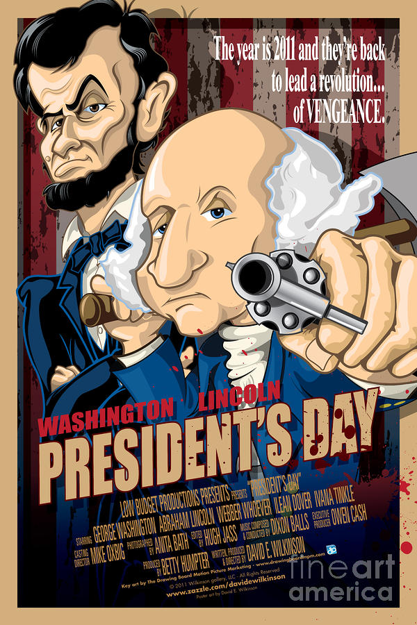 Presidents Day The Movie Painting  - Presidents Day The Movie Fine Art Print