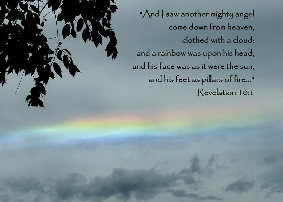 Scripture Photograph - Revelation 10 Rainbow by Cindy Wright
