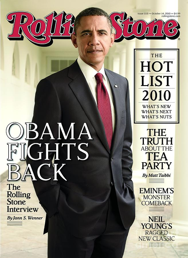 Rolling Stone Cover - Volume #1115 - 10/14/2010 - Barack Obama Photograph  - Rolling Stone Cover - Volume #1115 - 10/14/2010 - Barack Obama Fine Art Print