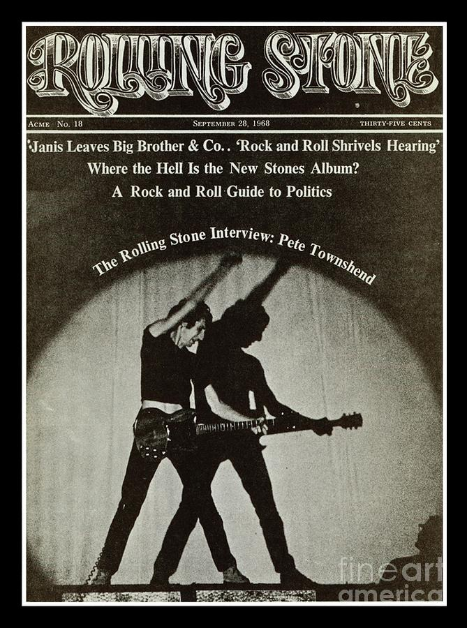 Rolling Stone Cover - Volume #18 - 9/28/1968 - Pete Townshend Photograph  - Rolling Stone Cover - Volume #18 - 9/28/1968 - Pete Townshend Fine Art Print