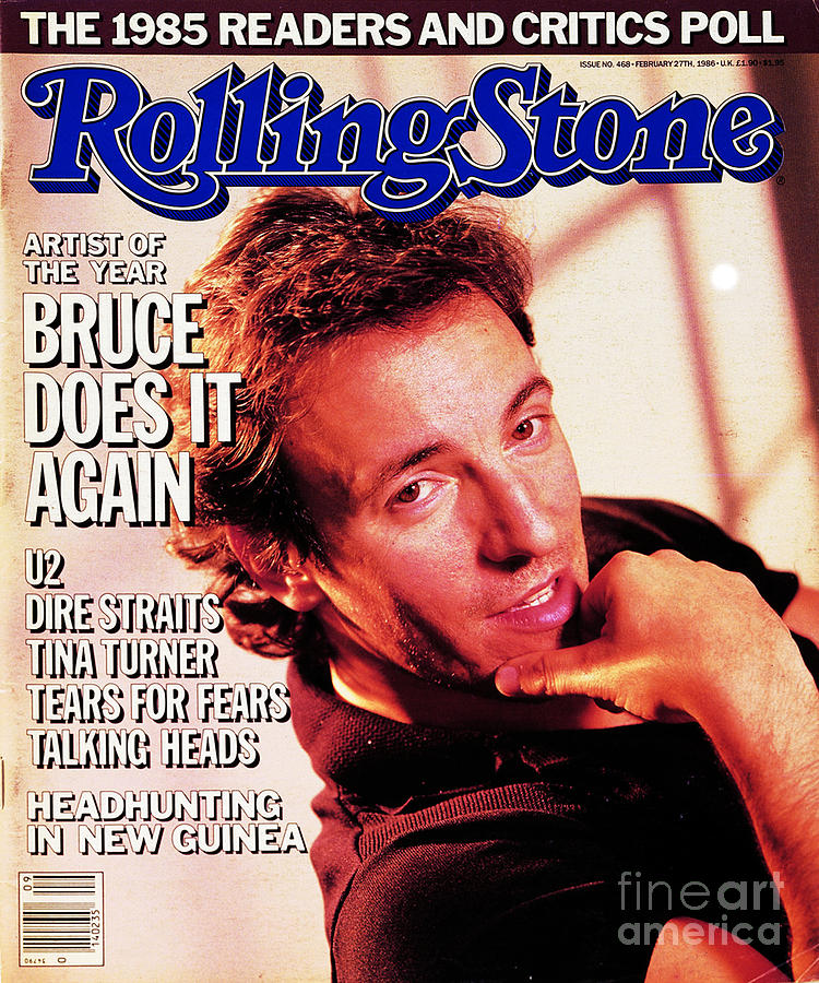 Rolling Stone Cover - Volume #468 - 2/27/1986 - Bruce Springsteen Photograph  - Rolling Stone Cover - Volume #468 - 2/27/1986 - Bruce Springsteen Fine Art Print