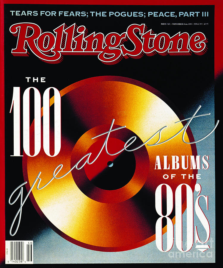 Rolling Stone Cover - Volume #565 - 11/16/1989 - 100 Greatest Albums Of The 80s Photograph  - Rolling Stone Cover - Volume #565 - 11/16/1989 - 100 Greatest Albums Of The 80s Fine Art Print