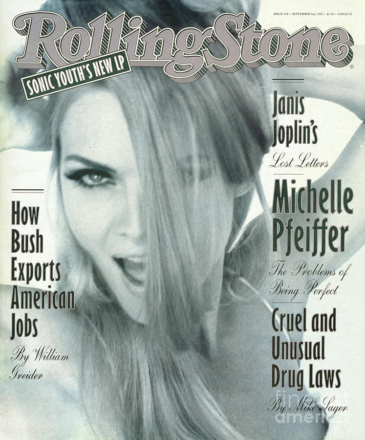 Rolling Stone Cover - Volume #638 - 9/3/1992 - Michelle Pfeiffer Photograph  - Rolling Stone Cover - Volume #638 - 9/3/1992 - Michelle Pfeiffer Fine Art Print
