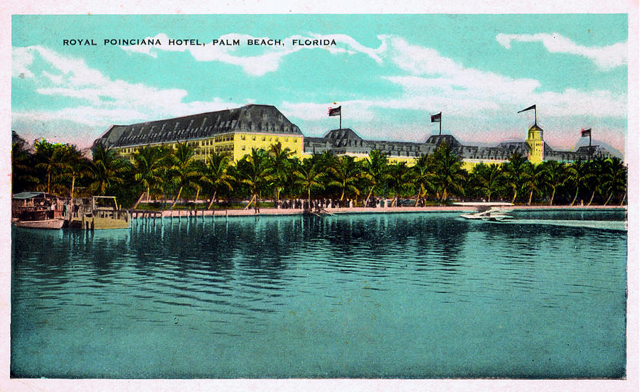 Royal Poinciana Hotel - Royal Poinciana Hotel On Lake Worth by Unknown