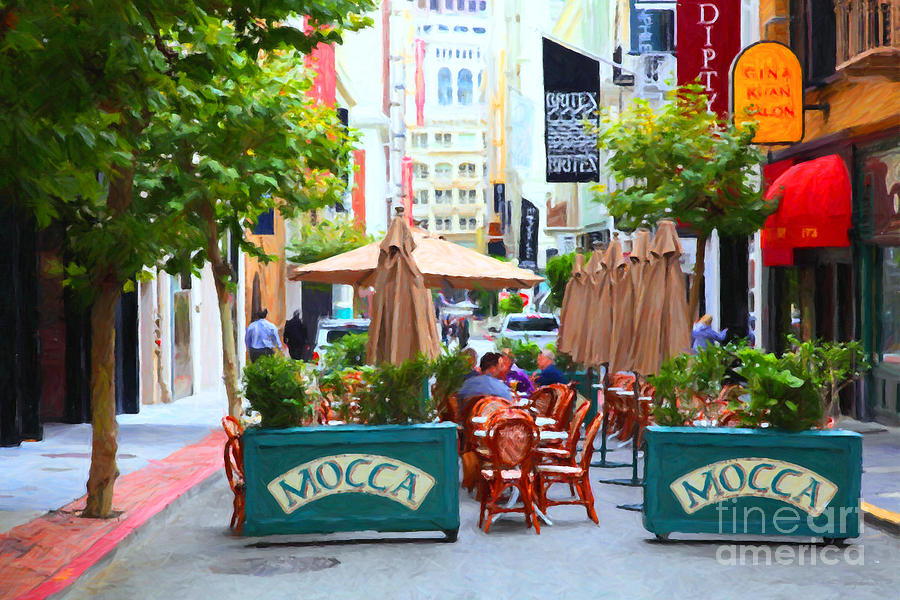 San Francisco - Maiden Lane - Outdoor Lunch At Mocca Cafe - 5d17932 - Painterly Photograph  - San Francisco - Maiden Lane - Outdoor Lunch At Mocca Cafe - 5d17932 - Painterly Fine Art Print