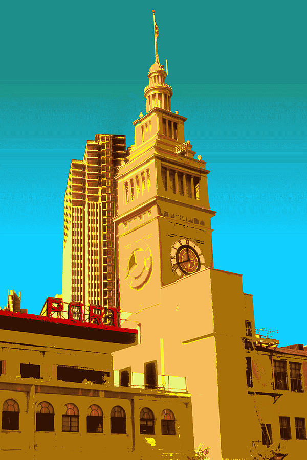 San Francisco Ferry Building - Pop Art Photograph  - San Francisco Ferry Building - Pop Art Fine Art Print