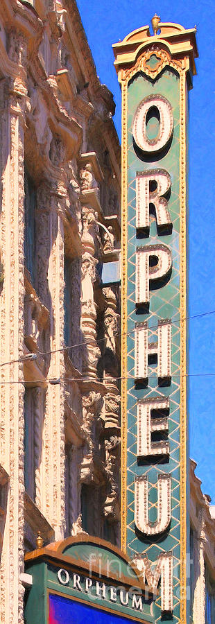 San Francisco Orpheum Theatre - 5d17997 - Painterly Photograph