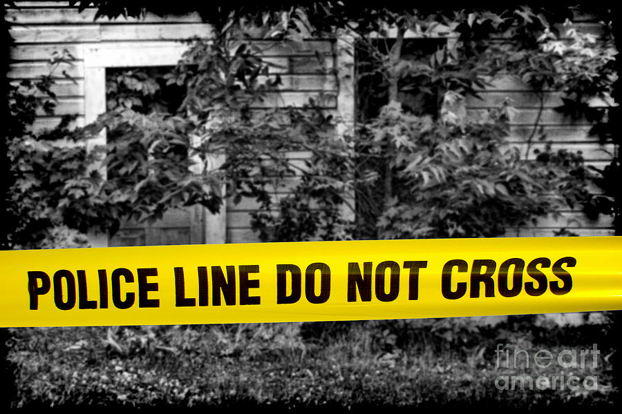 Scene Of The Crime Photograph  - Scene Of The Crime Fine Art Print