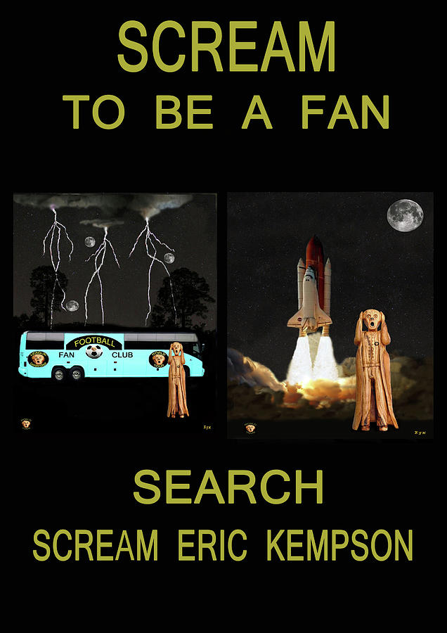 Scream To Be A Fan Mixed Media