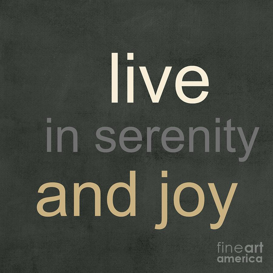 Serenity And Joy Mixed Media  - Serenity And Joy Fine Art Print