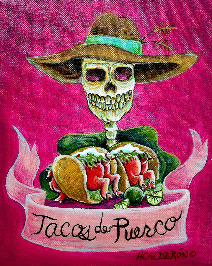 Tacos De Puerco Painting  - Tacos De Puerco Fine Art Print
