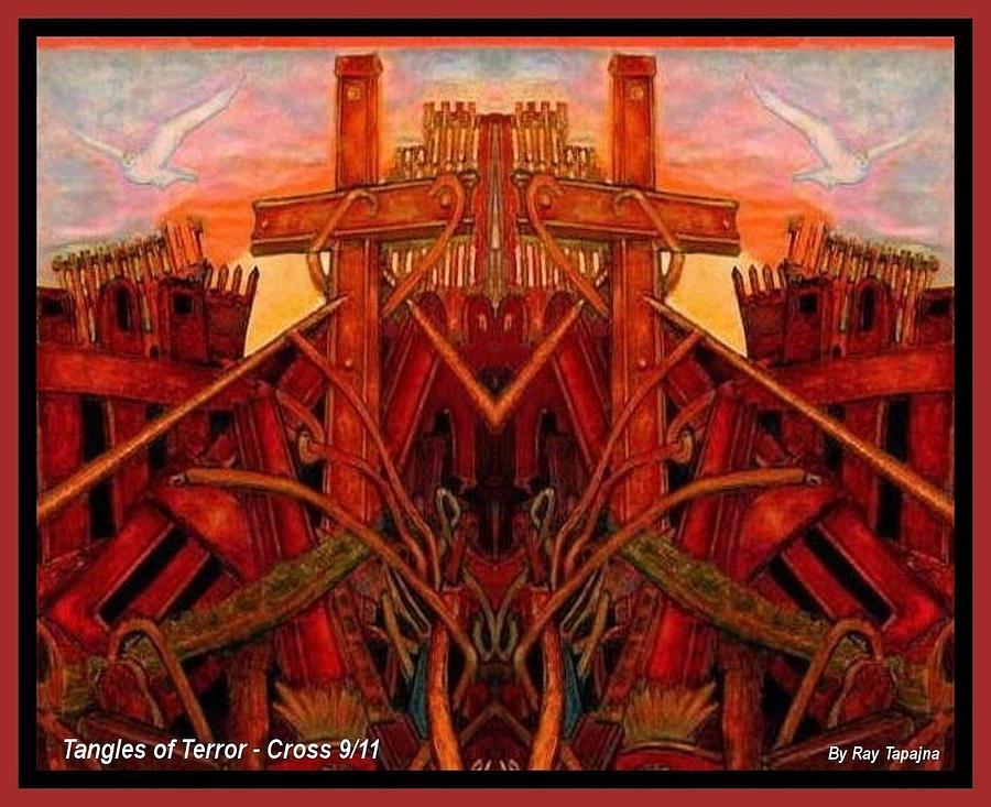 Tangles Of Terror Cross Nine Eleven  Mixed Media
