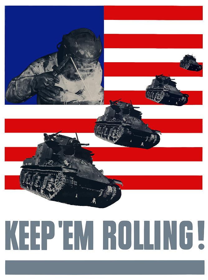 Tanks Keep em Rolling Painting  - Tanks Keep em Rolling Fine Art Print