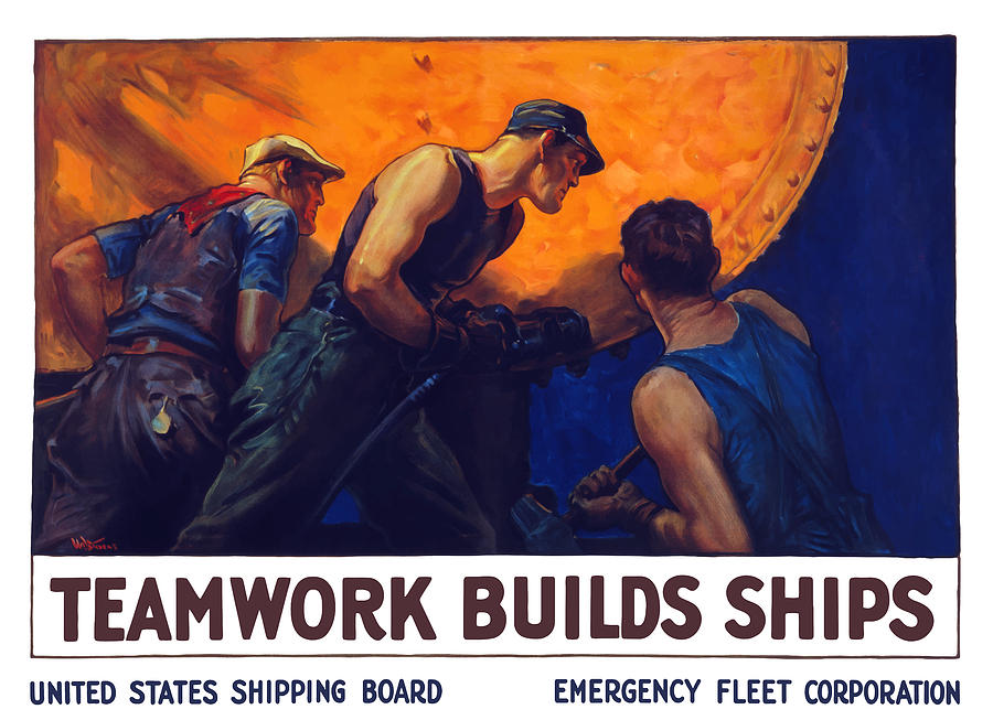 Teamwork Builds Ships Painting  - Teamwork Builds Ships Fine Art Print
