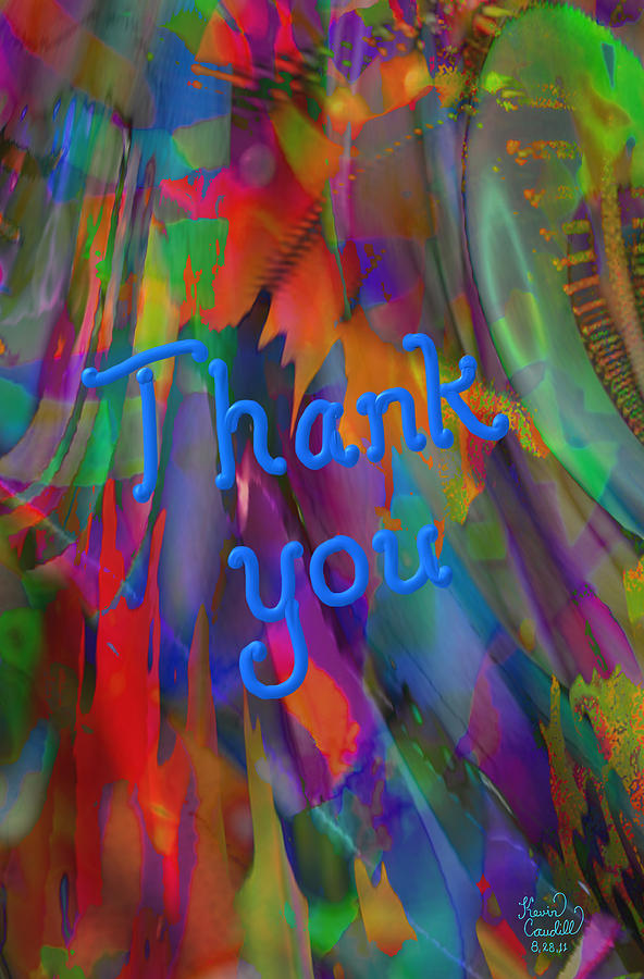 Thank You Digital Art  - Thank You Fine Art Print