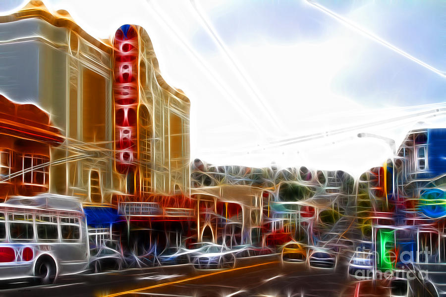 The Castro In San Francisco Electrified Photograph  - The Castro In San Francisco Electrified Fine Art Print