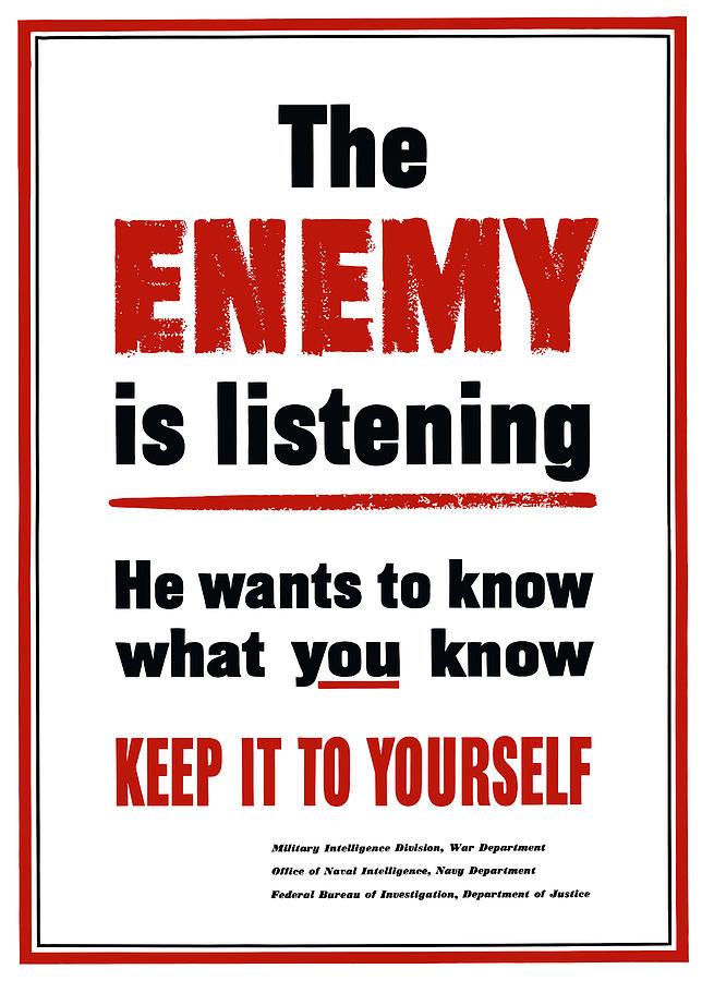 The Enemy Is Listening Digital Art