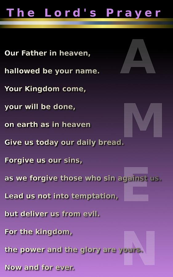 The Lords Prayer Digital Art  - The Lords Prayer Fine Art Print