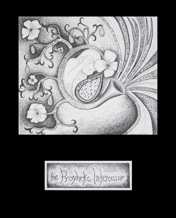 The Prophetic Intercessor Drawing