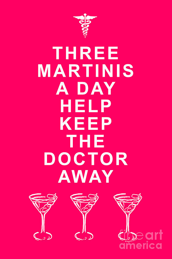 Three Martini A Day Help Keep The Doctor Away - Pink Photograph  - Three Martini A Day Help Keep The Doctor Away - Pink Fine Art Print