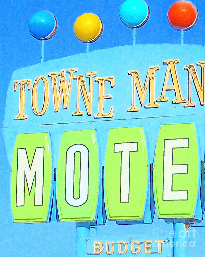 Towne Manor Motel Photograph  - Towne Manor Motel Fine Art Print