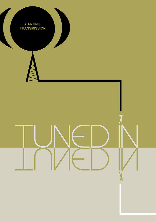 Tuned In Poster Digital Art  - Tuned In Poster Fine Art Print