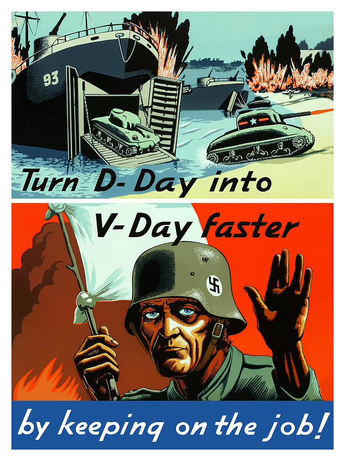 Turn D-day Into V-day Faster  Painting  - Turn D-day Into V-day Faster  Fine Art Print