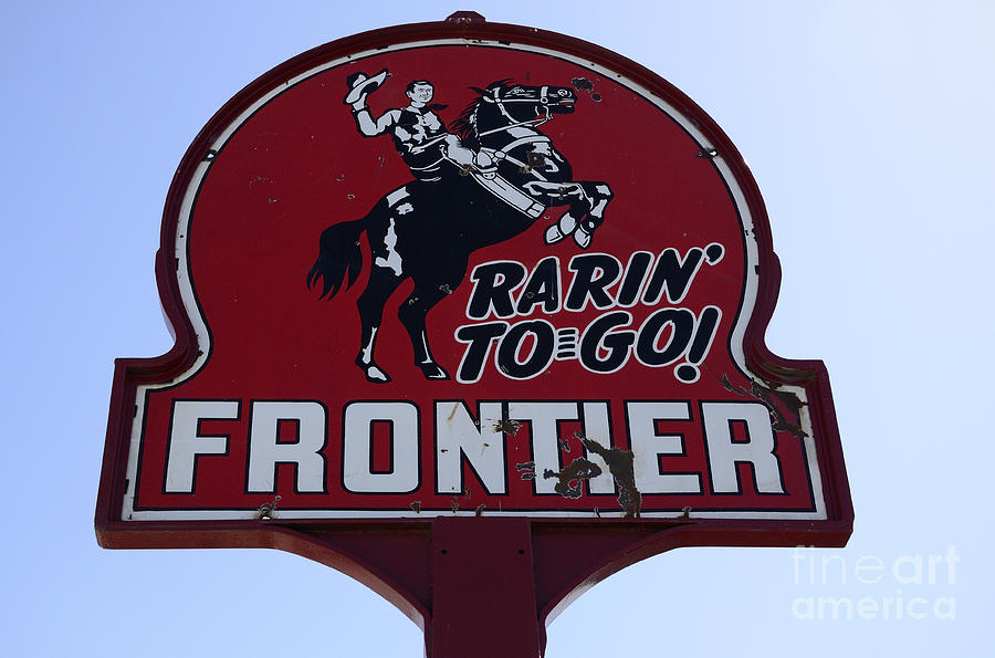 Vintage Sign For Rarin To Go Frontier Photograph  - Vintage Sign For Rarin To Go Frontier Fine Art Print