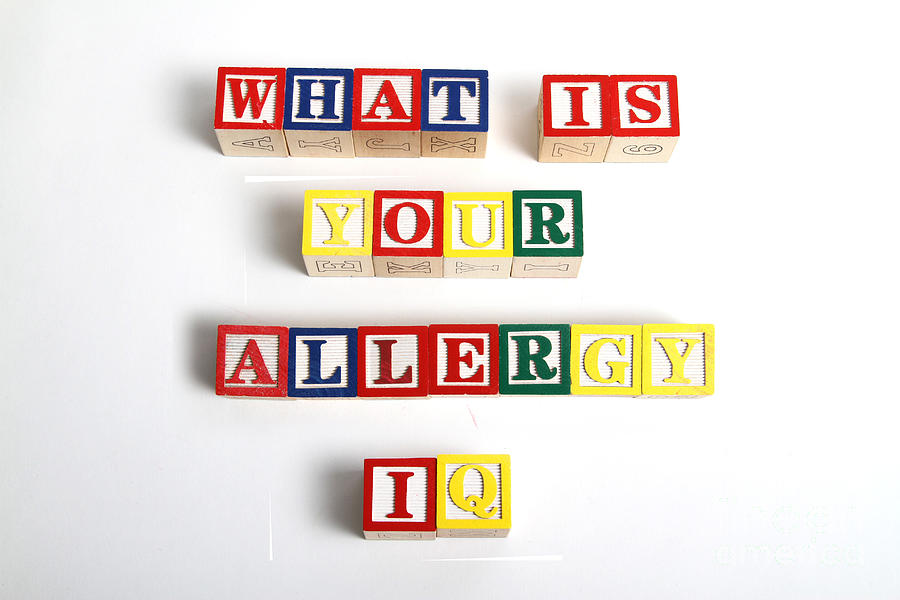 What Is Your Allergy Iq Photograph  - What Is Your Allergy Iq Fine Art Print