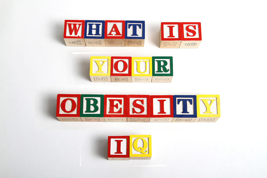 What Is Your Obesity Iq Photograph  - What Is Your Obesity Iq Fine Art Print