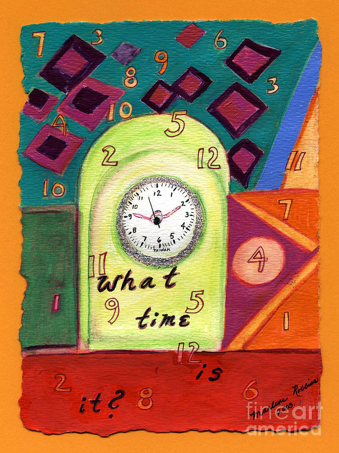 What Time Is It? Painting  - What Time Is It? Fine Art Print