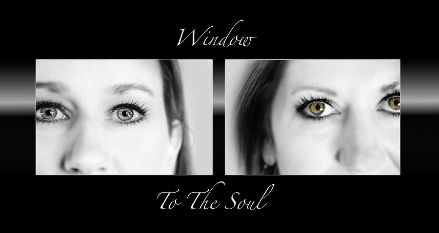 Window To The Soul Photograph