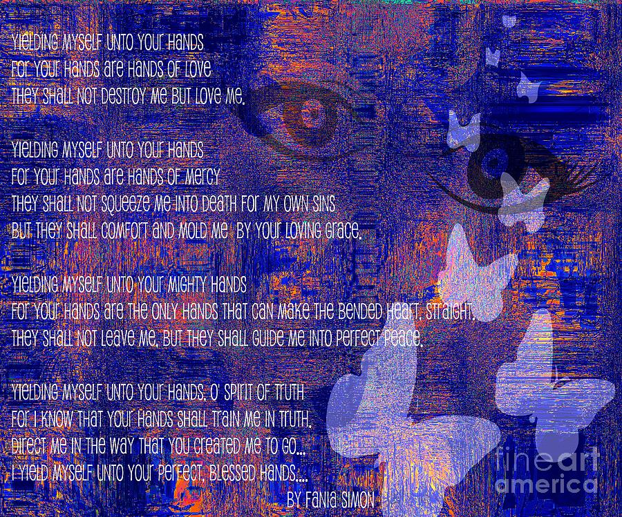 Yielding Myself Unto Your Hands Mixed Media  - Yielding Myself Unto Your Hands Fine Art Print