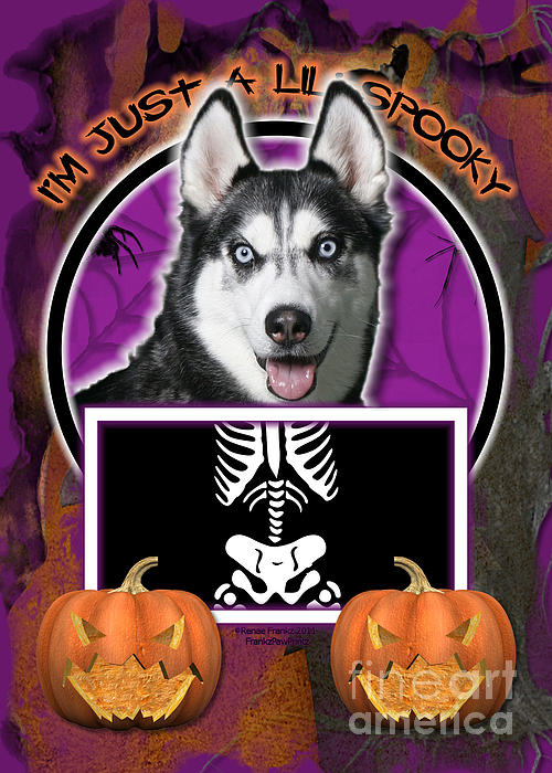 I'm Just A Lil' Spooky Siberian Husky Print by Renae Laughner