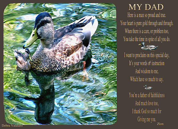 My Dad Print by Debra     Vatalaro