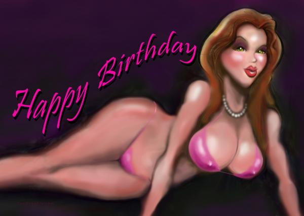 Sexy Happy Birthday Greeting Card - Sexy Happy Birthday Fine Art Print ...