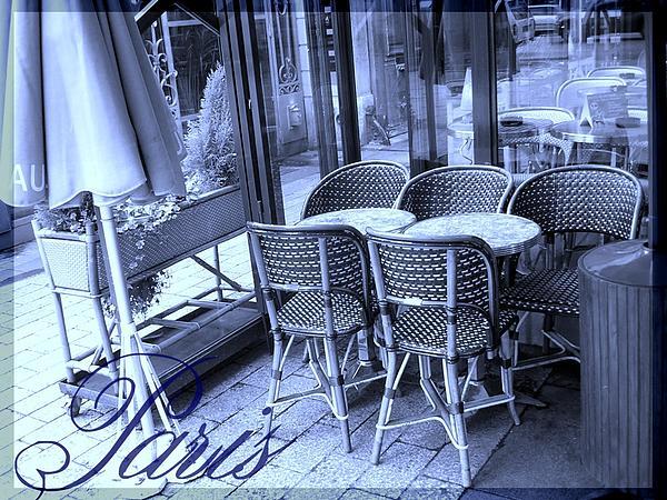 A Parisian Sidewalk Cafe In Blue Print by Jennifer Holcombe