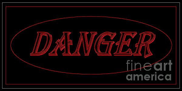 Danger Print by Dale   Ford