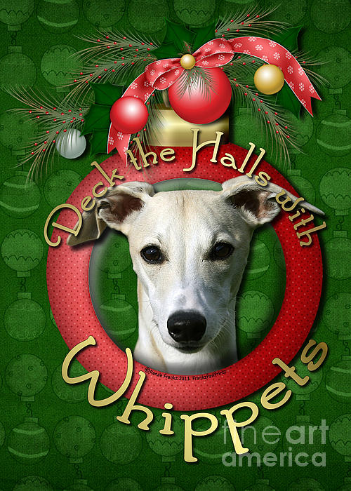 Deck The Halls With Whippets Print by Renae Laughner