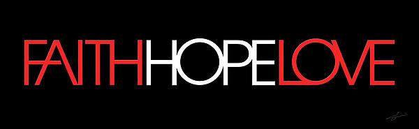 Faith-hope-love 3 Print by Shevon Johnson