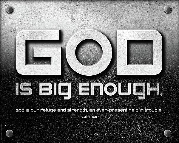 God Is Big Enough - 2 Print by Shevon Johnson